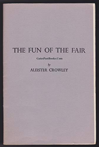 Fun of the Fair: Crowley, Aleister