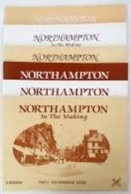 9780947764418: Northampton in the Making: The Final Chapter Pt. 6