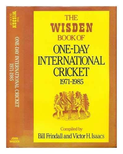 9780947766030: The Wisden Book of One-Day International Cricket 1971-1985