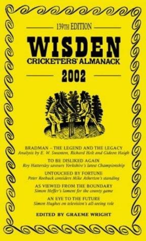 Wisden Cricketers' Almanack, 2002 (139th Year): Wright, Graeme (ed.)