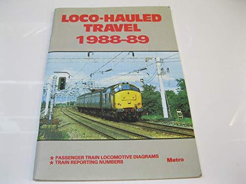 Locomotive Hauled Travel 1988-89