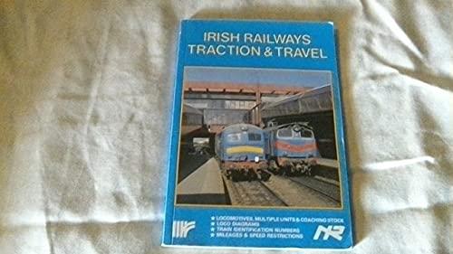 9780947773151: Irish Railways: Traction and Travel
