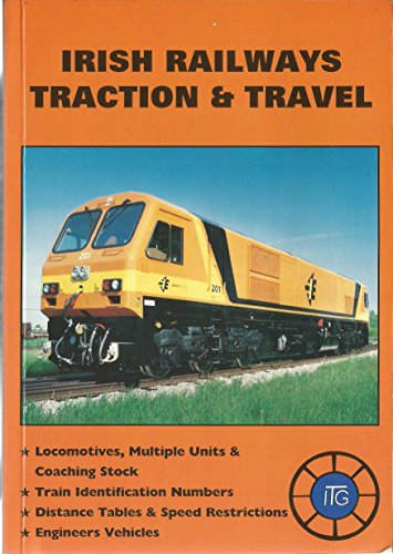 9780947773458: Irish Railways: Traction and Travel