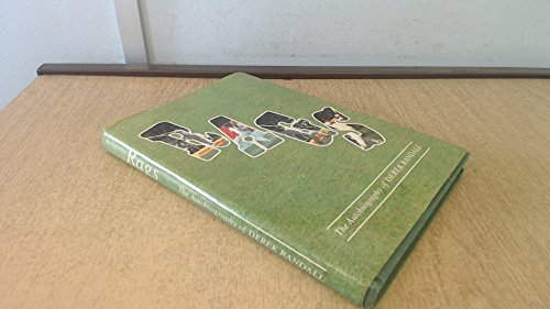 Rags the Autobiography of Derek Randall with a Statistical Summary By Peter Wynne-Thomas