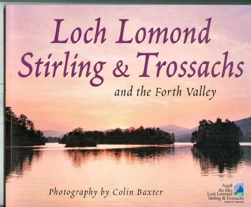 Loch Lomond, Stirling & Trossachs, and the Forth Valley