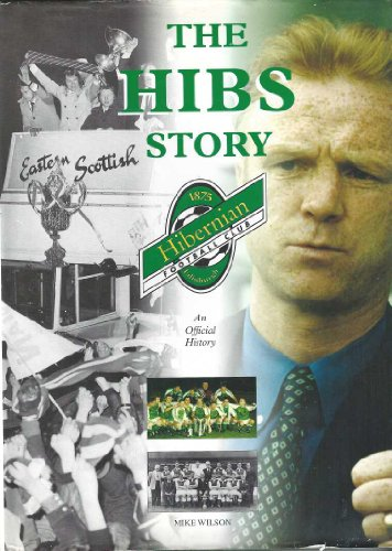 9780947782160: The Hibernian Story