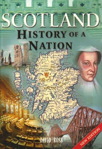 Scotland: History of a Nation: David Ross