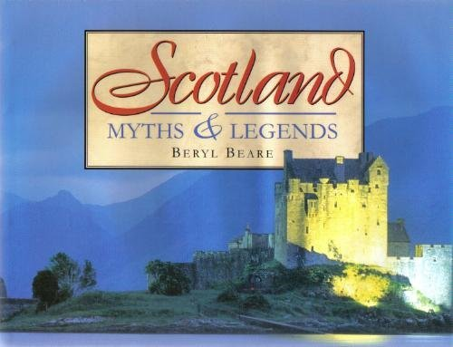 Scotland: Myths and Legends