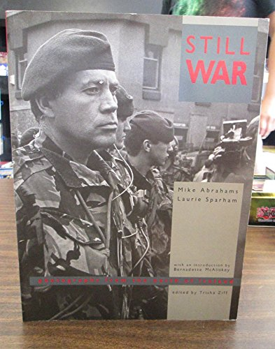 9780947792251: Still War: Photographs from the North of Ireland