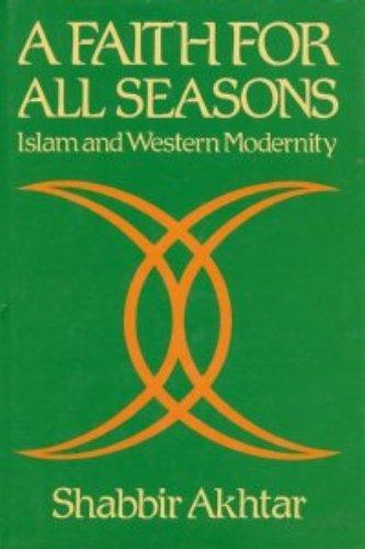 A Faith for All Seasons: Akhtar, Shabbir