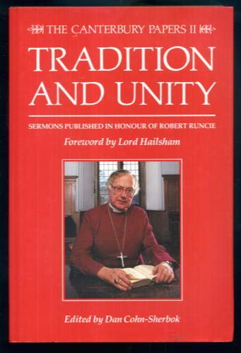 9780947792626: Tradition and Unity - Sermons Published in Honour of Robert Runcie (Canterbury Papers)