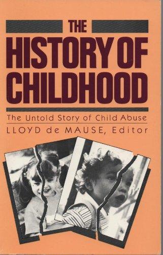 history of childhood The history of childhood (master work): 9781568215518: medicine & health science books @ amazoncom.