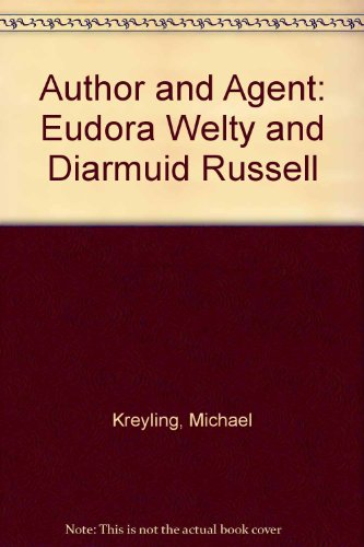 9780947792909: Author and Agent: Eudora Welty and Diarmuid Russell