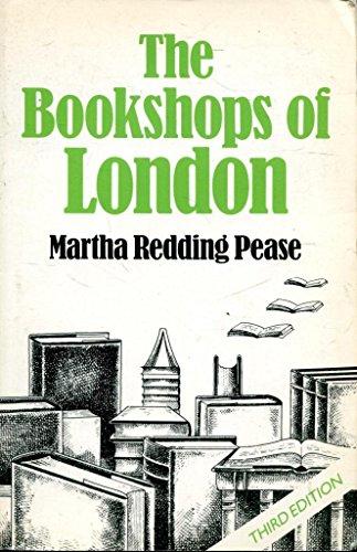 Bookshops of London: Pease, Martha Redding