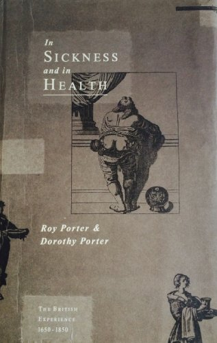9780947795771: In Sickness and In Health: The British Experience, 1650-1850