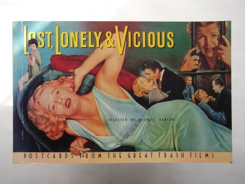 9780947795979: Lost, Lonely and Vicious: Postcards from Great Trash Films