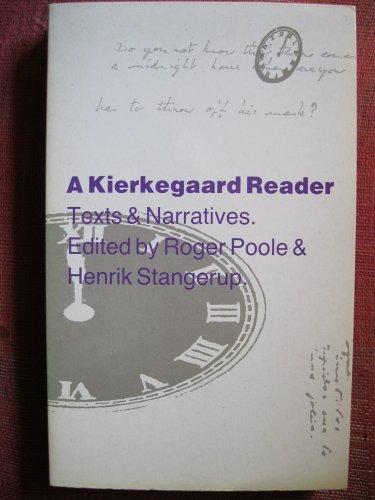 9780947795986: Kierkegaard Reader: Texts and Narratives