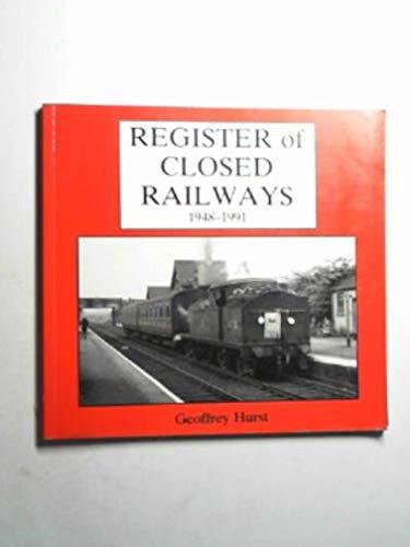 9780947796181: Register of Closed Railways, 1948-91