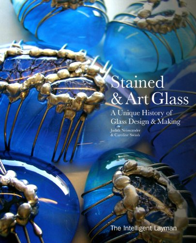 Stained and Art Glass: A Unique History: Neiswander, Judith, Swash,