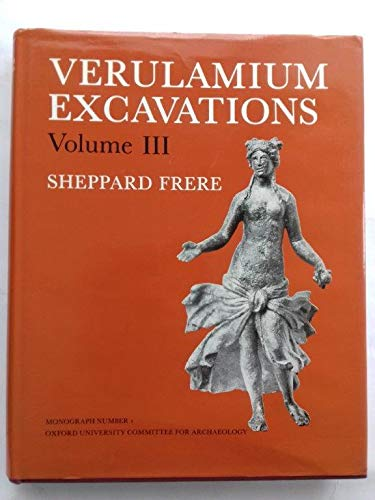 Verulamium Excavations, Vol 3 (0947816011) by Frere, Sheppard S.