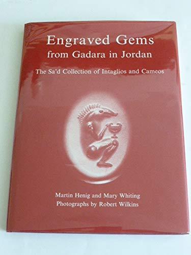 Engraved Gems from Gadara in Jordan: The: Martin Henig; Mary