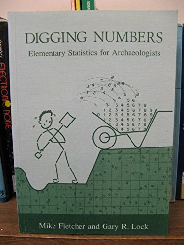 9780947816339: Digging Numbers: Elementary Statistics for Archaeologists (ME-PRAC)