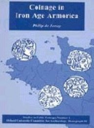 9780947816391: Coinage in Iron Age Armorica (Studies in Celtic Coinage)