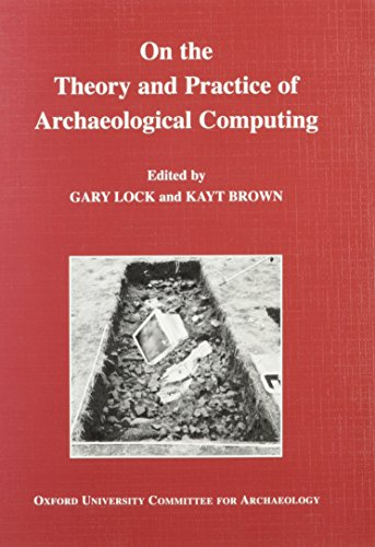 9780947816513: On the Theory and Practice of Archaeological Computing
