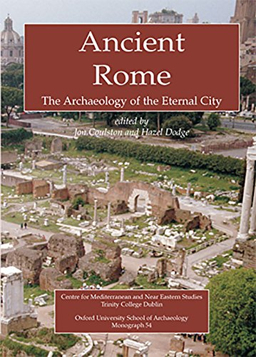 9780947816551: Ancient Rome: The Archaeology of the Eternal City