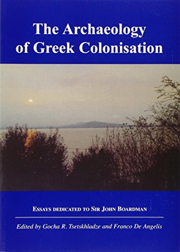 9780947816612: The Archaeology of Greek Colonisation: Essays Dedicated to Sir John Boardman