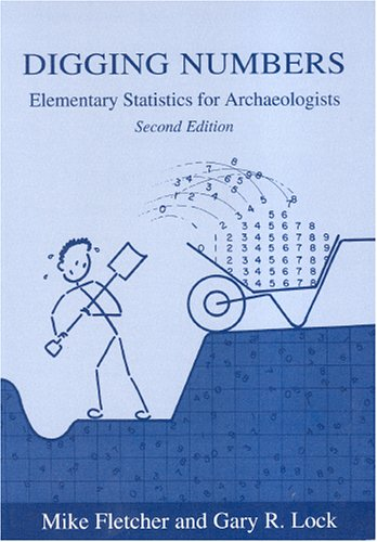9780947816698: Digging Numbers: Elementary Statistics for Archaeologists