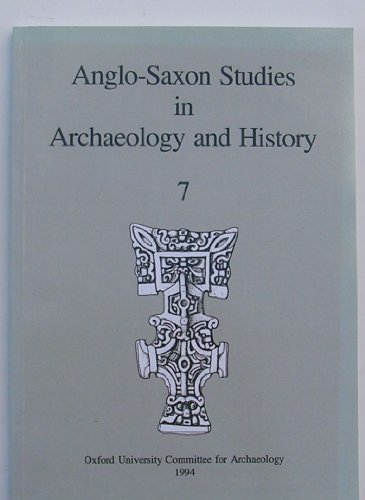 9780947816988: Anglo-Saxon Studies in Archaeology and History: v. 7 (Thames Valley Landscapes S., Windrush Valley)