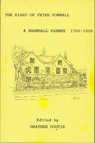 9780947818593: The Diary of Peter Pownall, a Bramhall Farmer, 1765-1858: An Introduction to Local History