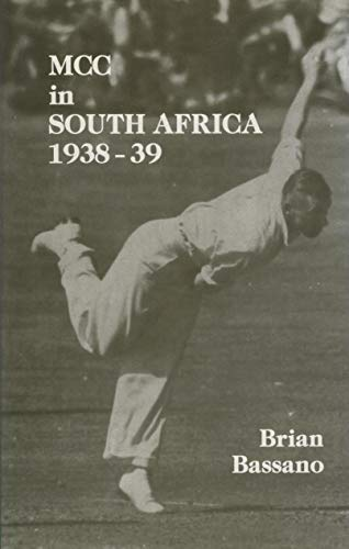 9780947821289: MCC in South Africa 1938-39