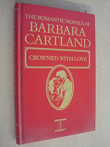 Crowned with Love. The Romantic Novels Of Barbara Cartland ** Author signed**: Barbara Cartland