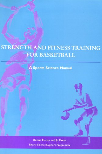 Strength and Fitness Training for Basketball: Harley, Rob, Doust,