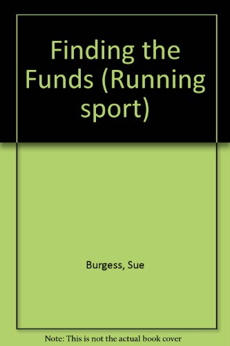 9780947850135: Finding the Funds (Running sport)