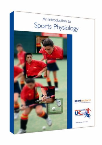 An Introduction to Sports Physiology: National Coaching Foundation