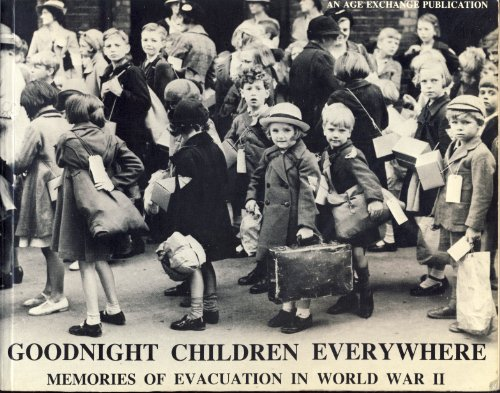 9780947860141: Good-night Children Everywhere: Memories of Evacuation in World War II
