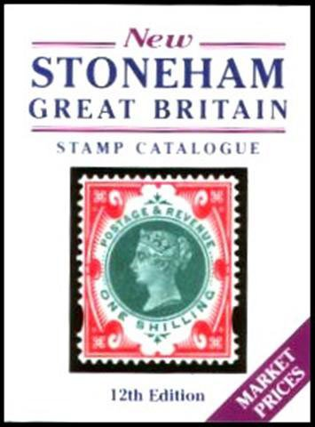 9780947868062: The Stoneham Catalogue of British Stamps 1840-1998