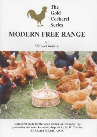 9780947870058: Modern Free Range: For the Smaller Farmer (Gold Cockerel Series)