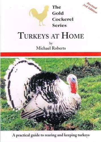 Turkeys at Home (Gold Cockerel Series): Roberts, Michael