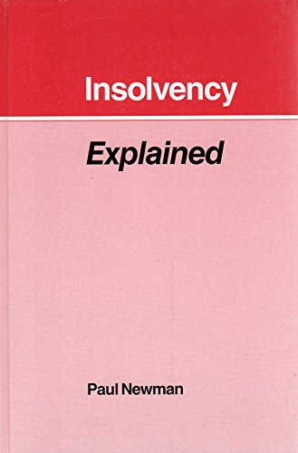 9780947877880: Insolvency Explained (Legal Issues)