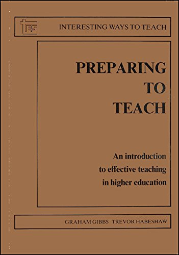 9780947885557: Preparing to Teach: An Introduction to Effective Teaching in Higher Education (Interesting ways to teach)