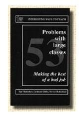 9780947885700: 53 Problems with Large Classes: Making the Best of a Bad Job (Interesting Ways to Teach S.)