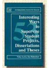 9780947885922: 53 Interesting Ways to Supervise Student Projects, Dissertations and Theses (Interesting Ways to Teach)