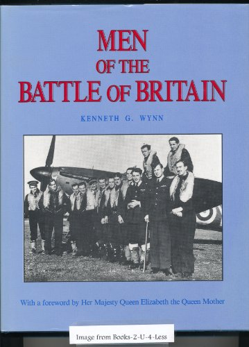 Men of the Battle of Britain. A Who was Who of the Pilots and Aircrew, British, Commonwealth and ...