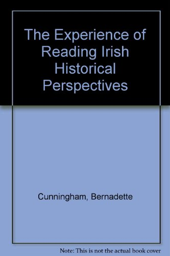 9780947897338: The Experience of Reading Irish Historical Perspectives