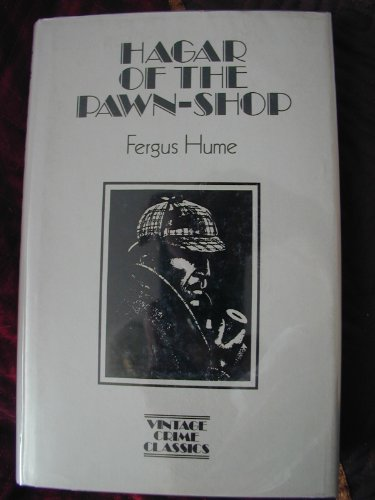 Hagar Of The Pawn-Shop - The Gypsy Detective.: Hume, fergus