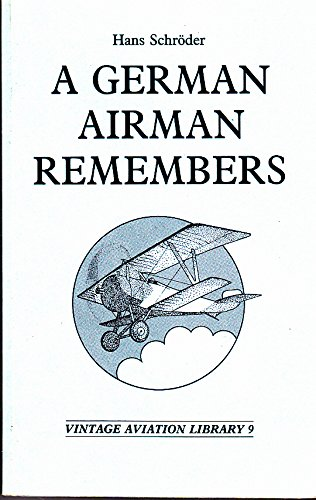 9780947898298: A German Airman Remembers (Vintage aviation library)